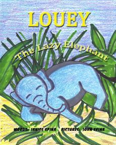 Louey the Lazy Elephant for Kindle